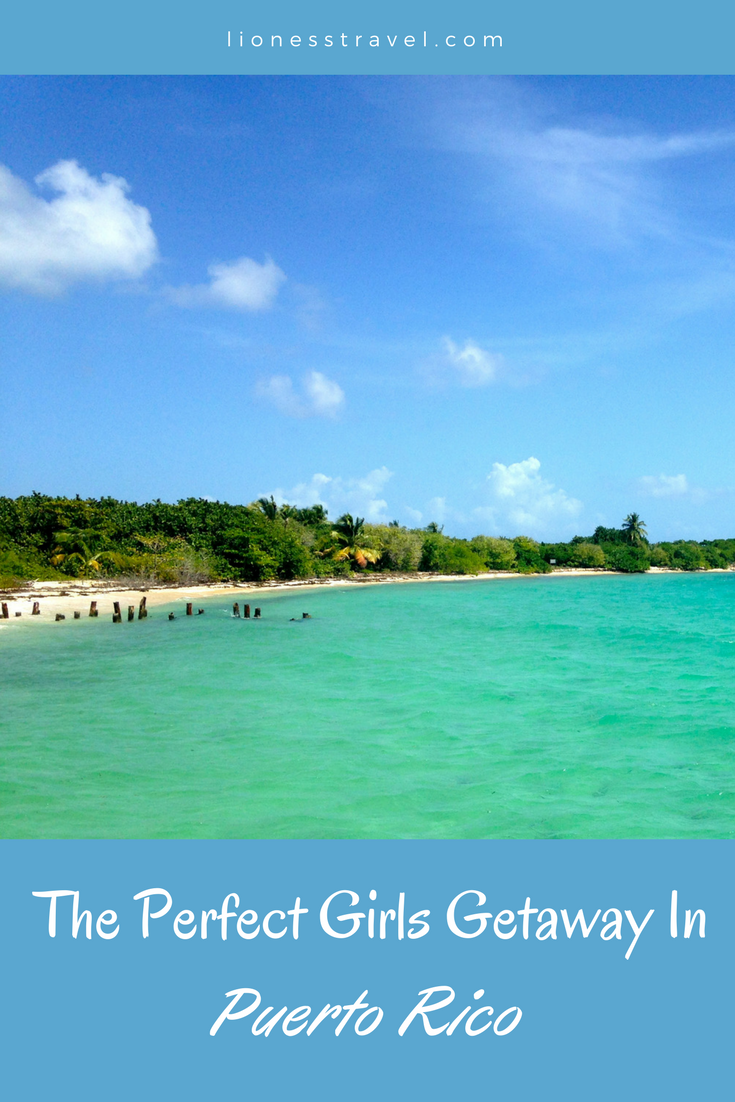 A girlfriend getaway to Puerto Rico offers everything from places to stay, things to do, a nightlight, and what to eat.