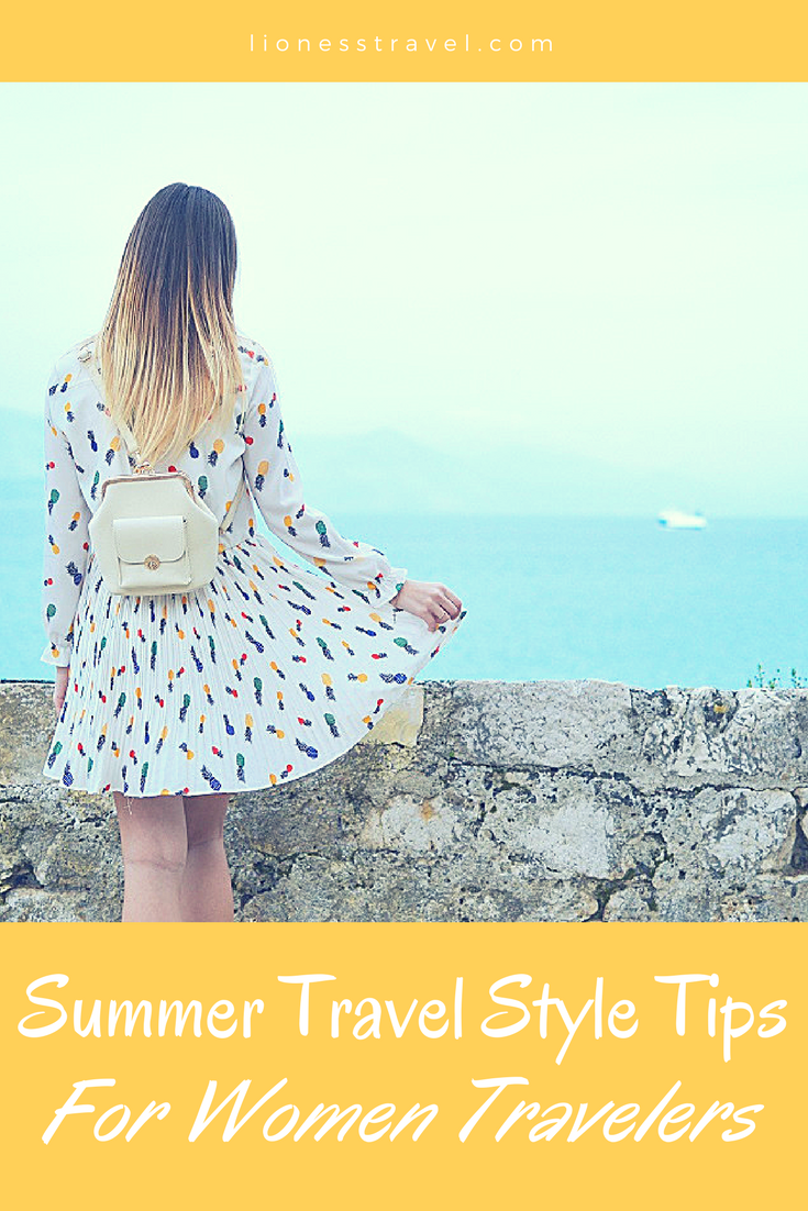 Top tips for your summer travel style, what to pack and how to plan for your next summer trip.