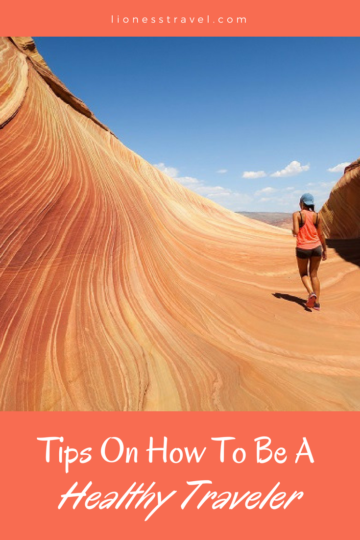 What you need to know to be a healthy traveler. Tricks for being healthy when you travel.